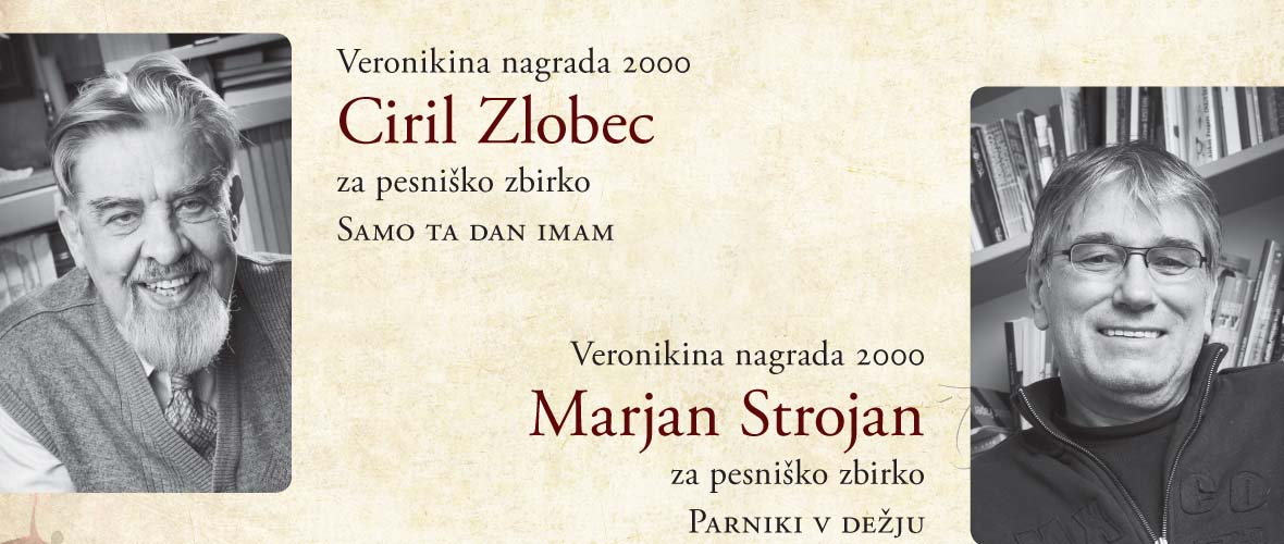 Veronikina nagrada 2000 Ciril Zlobec in Marjan Strojan